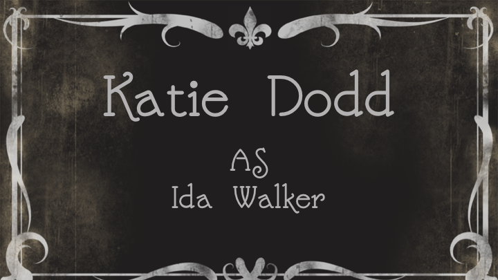 Katie Dodd as Ida Walker