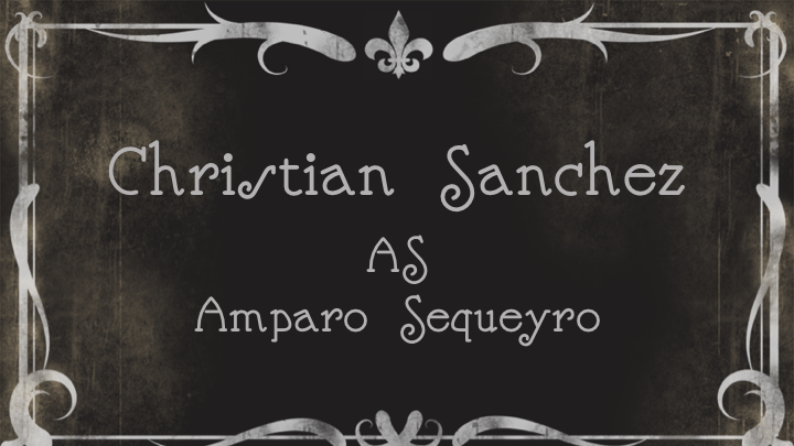 Christian Sanchez as Amparo Sequeyro