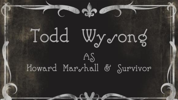 Todd WysongasHoward Marshall & Survivor