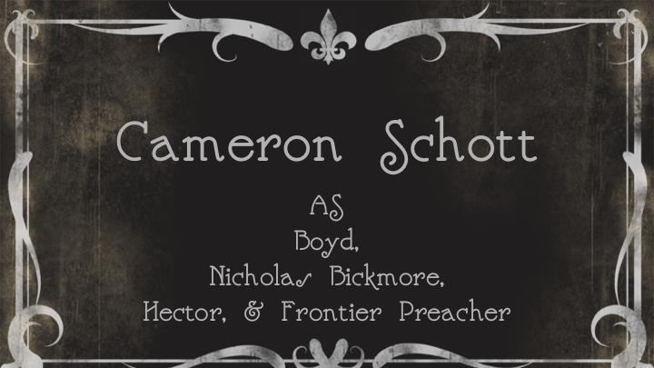 Cameron SchottasBoyd, Nicholas Bickmore, Hector, & Frontier Preacher