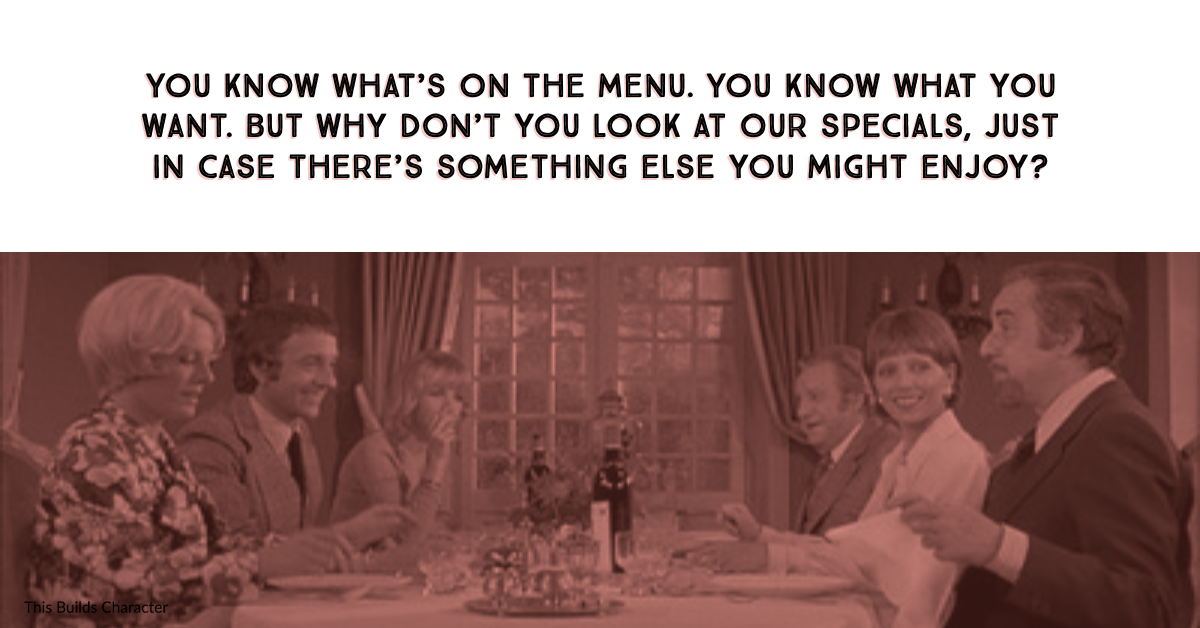 Picture from The Discreet Charm of the Bourgeoisie with quote from the blog post